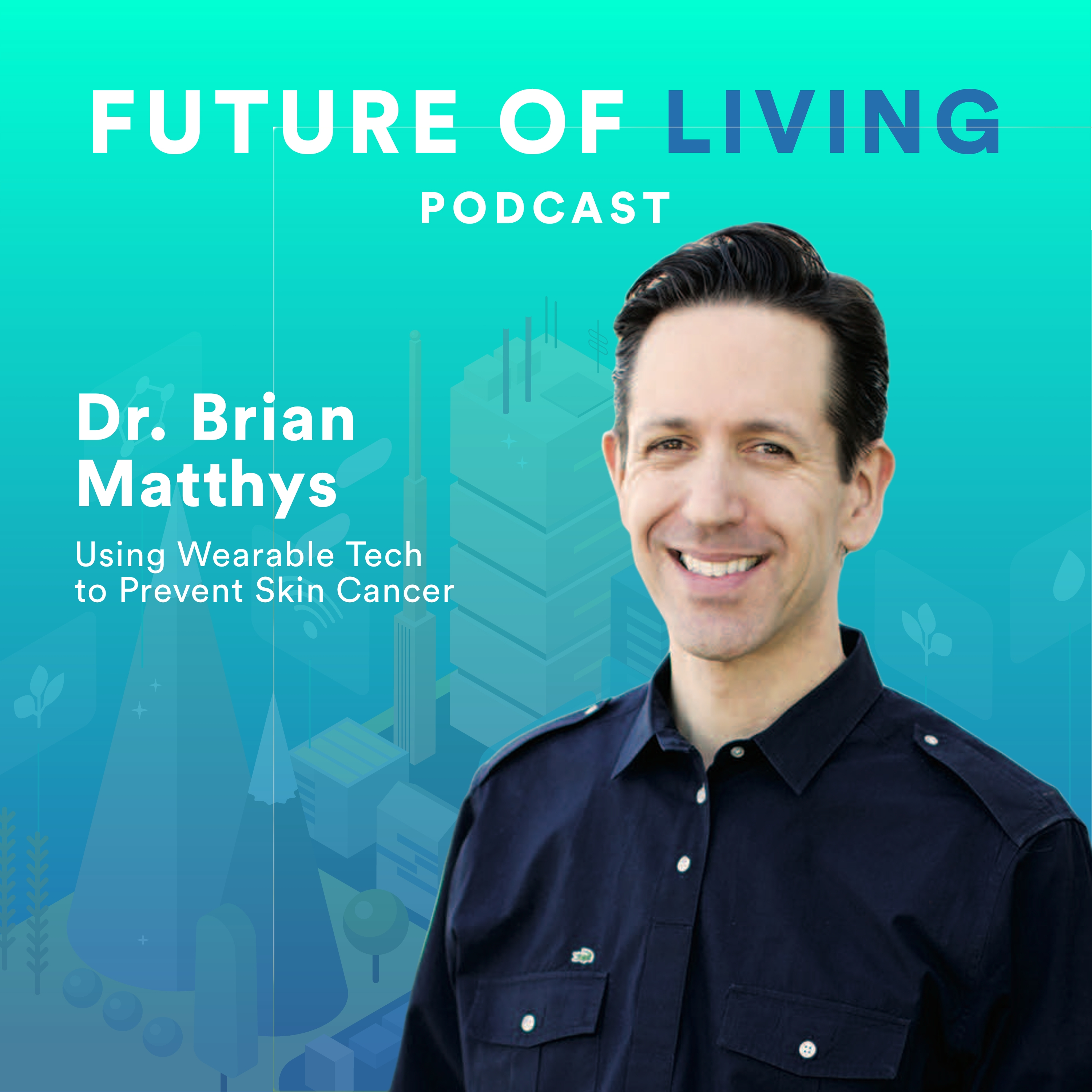 Dr. Brian Matthys episode cover