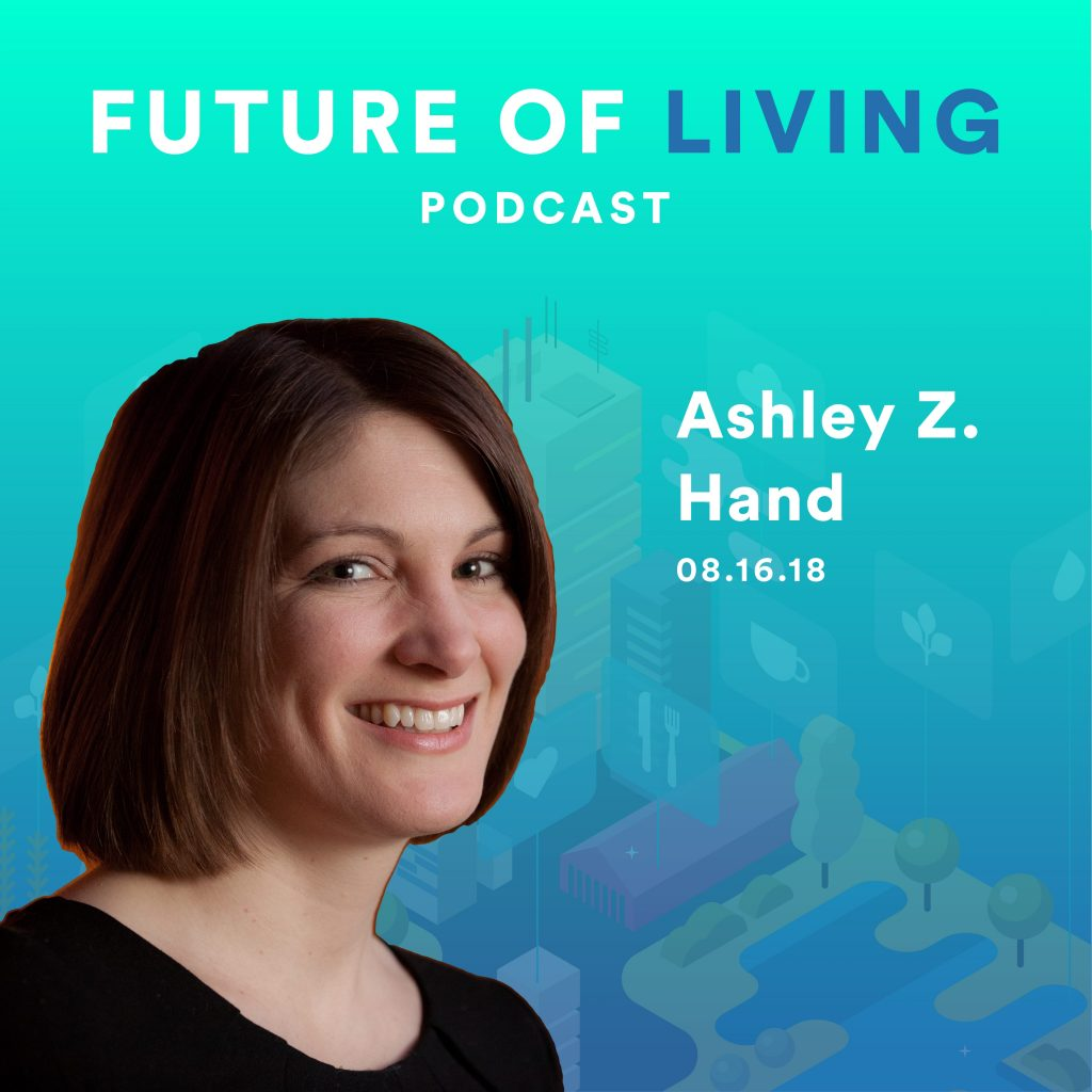 Ashley Z. Hand on The Future of Living Podcast with Blake Miller