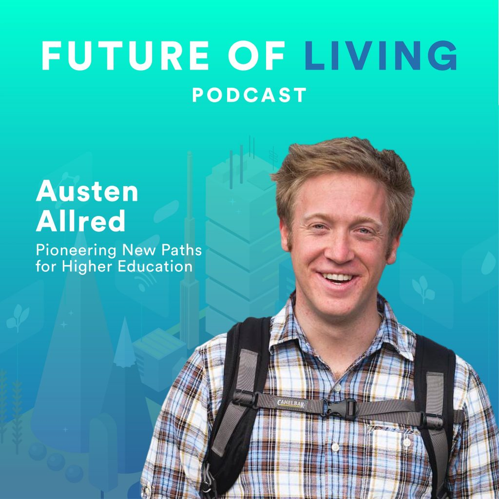 Austen Allred on The Future of Living Podcast with Blake Miller