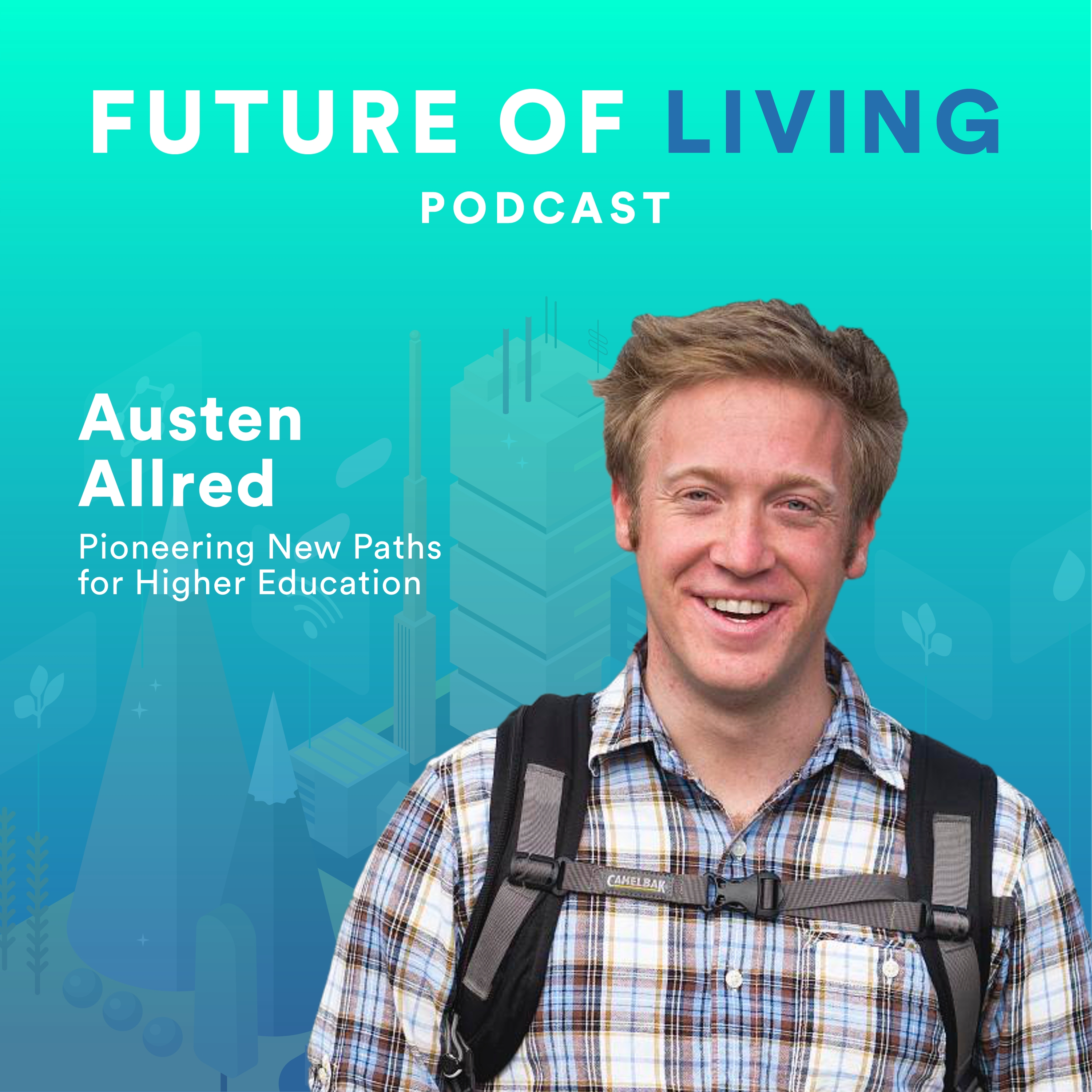 Austen Allred on Pioneering New Paths for Higher Education