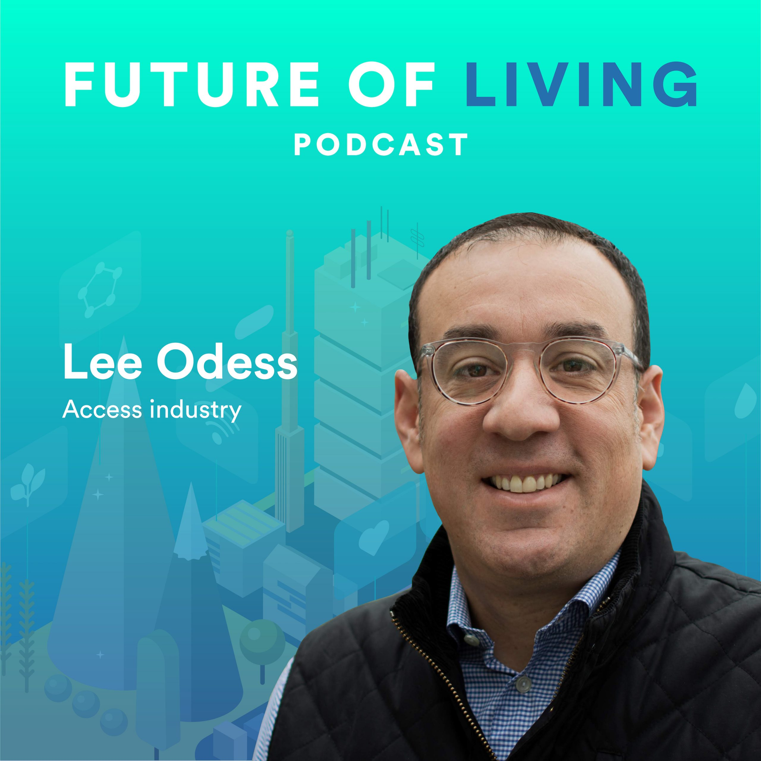 Lee Odess on the Access Industry